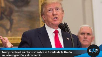 Trump centrará su discurso sobre el Estado de la Unión en la inmigración y el comercio