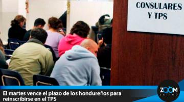 El martes vence el plazo de los hondureños para reinscribirse en el TPS