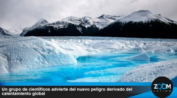 Un grupo de científicos advierte del nuevo peligro derivado del calentamiento global