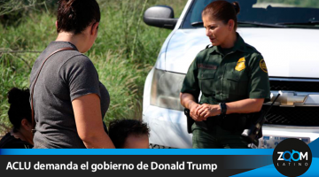 Demandan al gobierno de Trump por separar a las familias inmigrantes