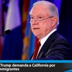 Gobierno de Trump demanda a California por proteger a inmigrantes