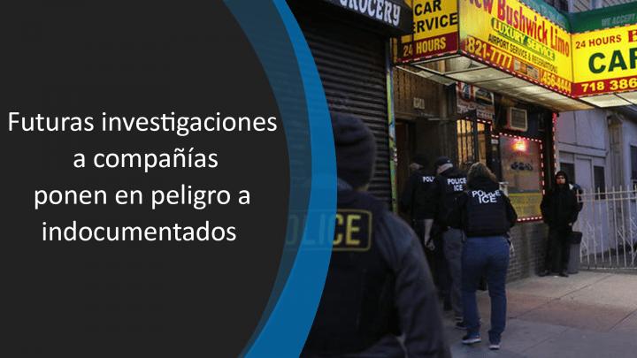 ICE realizará auditorías a empresas en busca de indocumentados