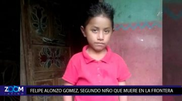 SEGUNDO NIÑO QUE MUERE EN LA FRONTERA BAJO CUSTODIA DE LAS AUTORIDADES