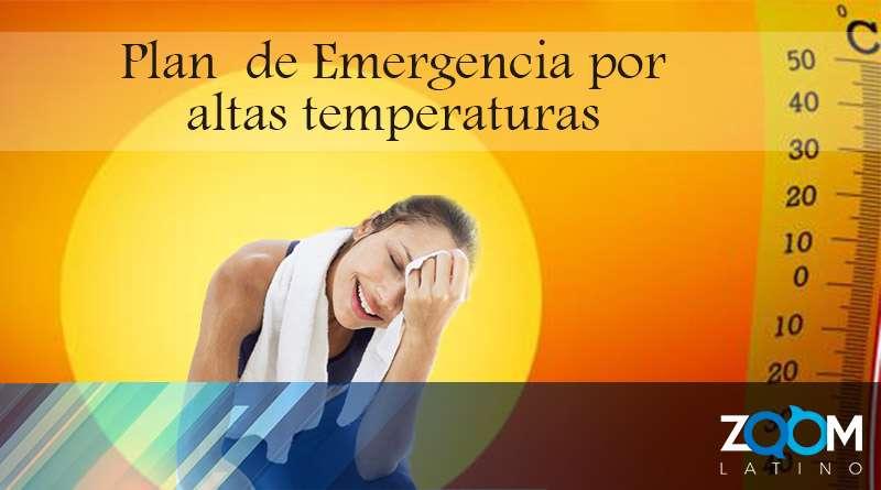 Activan Plan  de Emergencia por Calor por altas temperaturas.