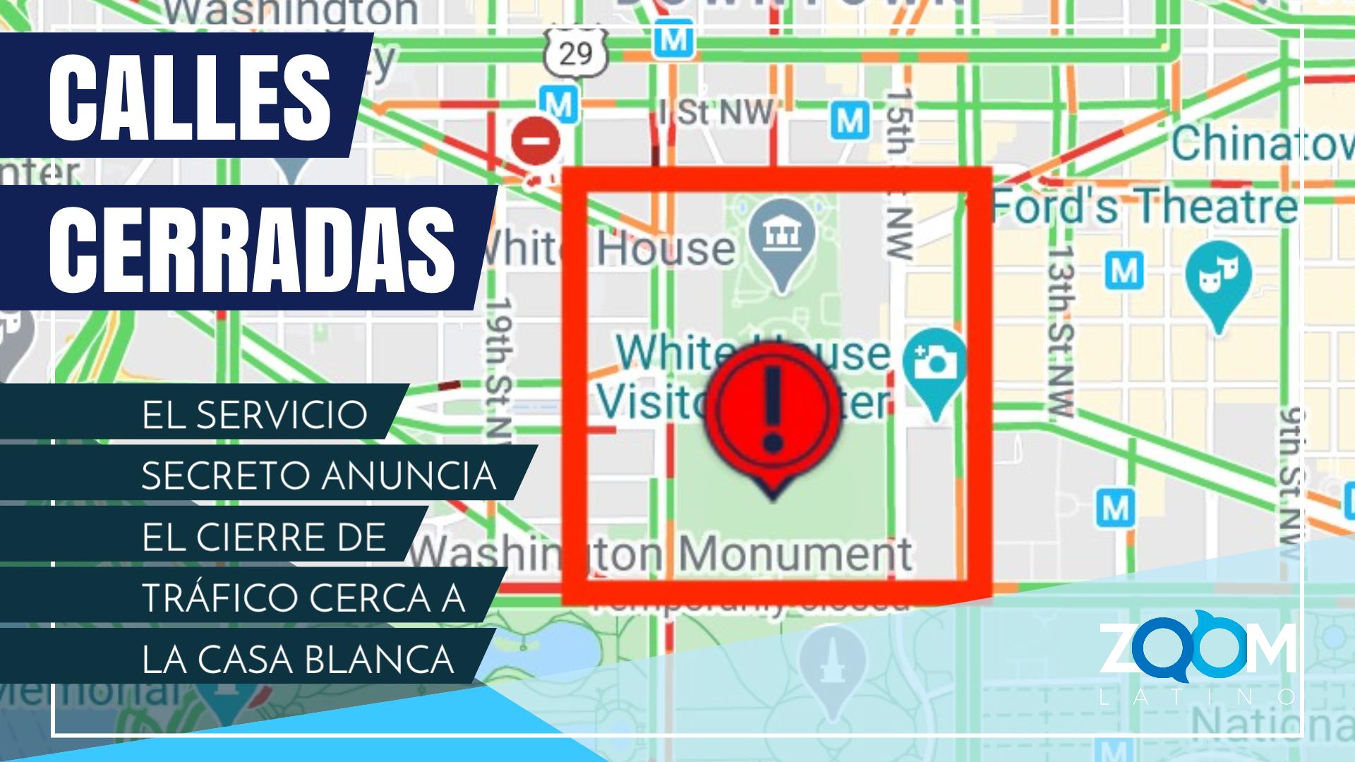 Se cierra el tráfico en calles cercanas a la Casa Blanca