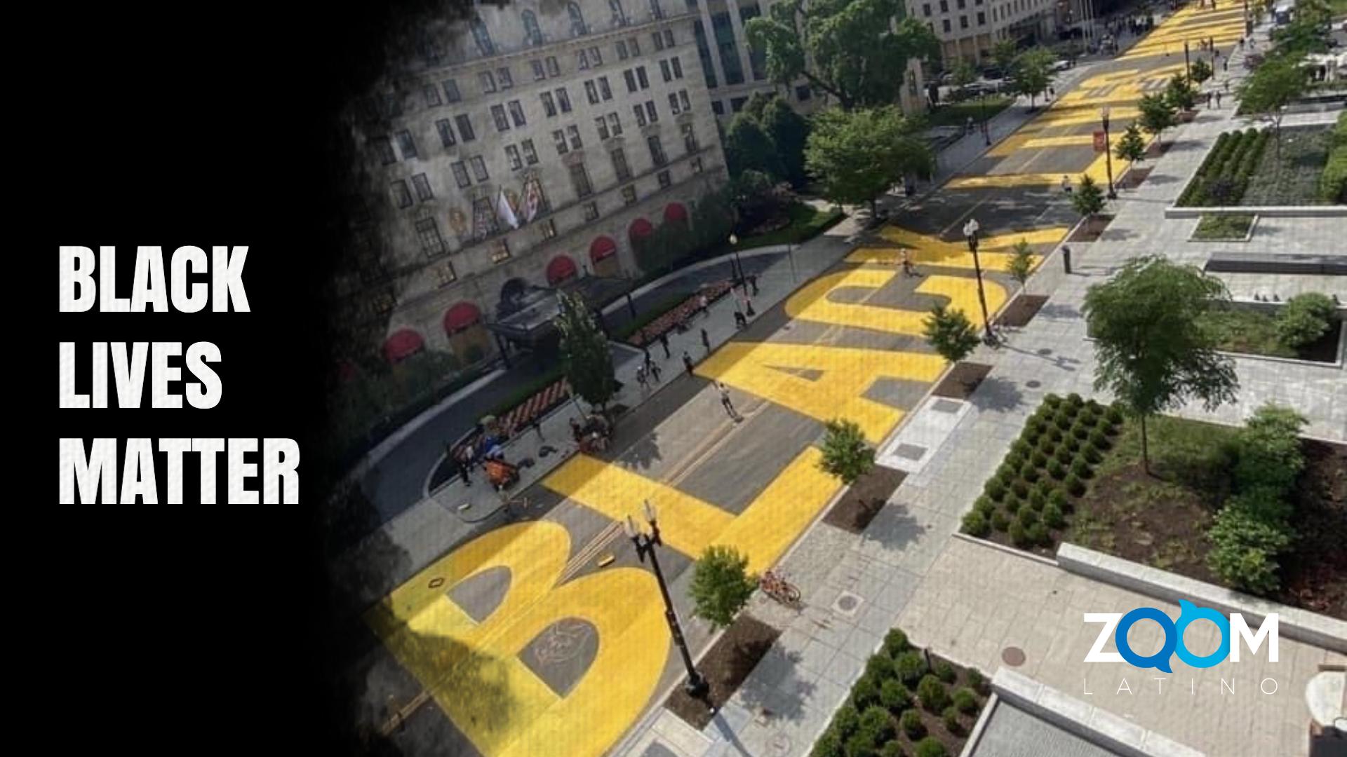 "VIDEO: ""Black Lives Matter"" mensaje pintado en calle aledaña a la  Casa Blanca"